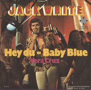 7inch Vinyl Single - Jack White - Hey Du - Baby Blue