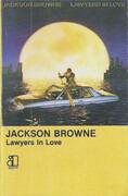 MC - Jackson Browne - Lawyers In Love - Still Sealed.