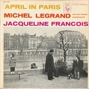 LP - Jacqueline François Accompanied by Michel Legrand Et Son Orchestre , Paul Durand Et Son Orchestre - April In Paris