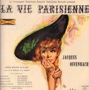 LP - Jacques Offenbach - La Compagnie Madeleine Renaud, Jean-Louis Barrault Présente: La Vie Parisienne