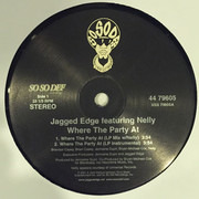 12inch Vinyl Single - Jagged Edge Co-Starring Nelly - Where The Party At - still sealed
