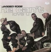 12inch Vinyl Single - Jagged Edge - He Can't Love You