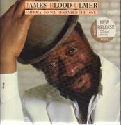 LP - James Blood Ulmer - America - Do You Remember The Love? - Audiophile Pressing