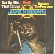 7inch Vinyl Single - James Brown - Get Up Offa That Thing / Release The Pressure