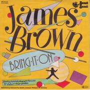 7inch Vinyl Single - James Brown - Bring It On