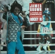 7inch Vinyl Single - James Brown - Living in America / Rocky IV