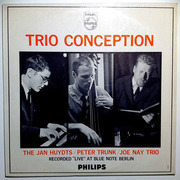 LP - Jan Huydts - Peter Trunk - Joe Nay - Trio Conception - mono
