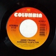 7inch Vinyl Single - Janie Fricke - Somebody Else's Fire