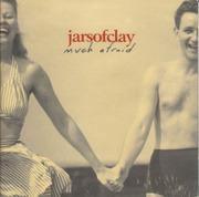 CD - Jars Of Clay - Much Afraid