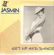 12inch Vinyl Single - Jasmin - Get Up And Dance