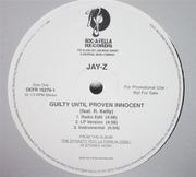 12inch Vinyl Single - Jay-Z Feat. R. Kelly / Jay-Z , Beanie Sigel & Memphis Bleek Feat. Freeway - Guilty Until Proven Innocent / 1-900-HUSTLER