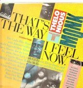 Double LP - Donald Fagen, Joe Jackson, Todd Rundgren... - That's The Way I Feel Now: A Tribute To Theolonious Monke