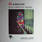LP - Jean-Christian Michel , Quatuor Avec Orgue - Requiem
