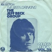 7inch Vinyl Single - Jeff Beck Group - I've Been Drinking