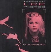 LP - Jeffrey Lee Pierce - Flamingo