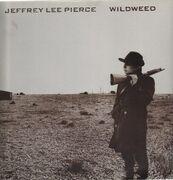 LP - Jeffrey Lee Pierce - Wildweed