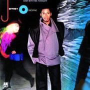 LP - Jeffrey Osborne - Stay With Me Tonight