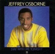 7inch Vinyl Single - Jeffrey Osborne - Stay With Me Tonight