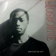 7inch Vinyl Single - Jeffrey Osborne - She's On The Left