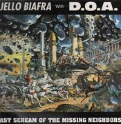 LP - Jello Biafra With D.O.A - Last Scream Of The Missing Neighbors