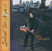 CD - Jerry Douglas - Lookout For Hope - Promo