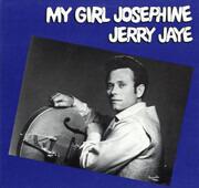 LP - Jerry Jaye - My Girl Josephine - MONO