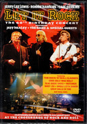 DVD - Jerry Lee Lewis , Ronnie Hawkins , Carl Perkins With Jeff Healey , The Band , Special Guests - Let It Rock: The 60th Birthday Concert