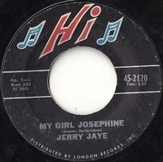 7inch Vinyl Single - Jerry Jaye - My Girl Josephine