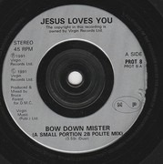 7inch Vinyl Single - Jesus Loves You - Bow Down Mister - Silver labels