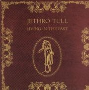 Double LP - Jethro Tull - Living In The Past - Gatefold