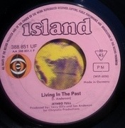 7inch Vinyl Single - Jethro Tull - Living In The Past / Driving Song