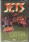 DVD - Jets - Pure Cotton - Still Sealed