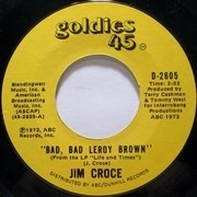7inch Vinyl Single - Jim Croce - Bad, Bad Leroy Brown / One Less Set Of Footsteps