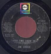 7inch Vinyl Single - Jim Croce - Time In A Bottle