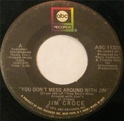 7inch Vinyl Single - Jim Croce - You Don't Mess Around With Jim / Photographs And Memories