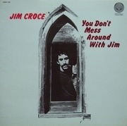 LP - Jim Croce - You Don't Mess Around With Jim