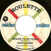7inch Vinyl Single - Jimmie Rodgers - Because You're Young