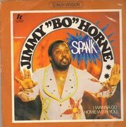 12inch Vinyl Single - Jimmy 'Bo' Horne - Spank / I Wanna Go Home With You