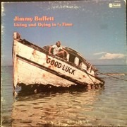 LP - Jimmy Buffett - Living And Dying In 3/4 Time - Gatefold