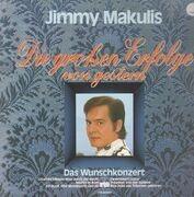 LP - Jimmy Makulis - Die Grossen Erfolge von Gestern