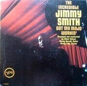 LP - Jimmy Smith - Got My Mojo Workin' - Mono