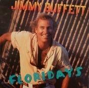 LP - Jimmy Buffett - Floridays - STILL SEALED