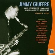 CD - Jimmy Giuffre - Complete 1947-53 Small Group Sessions Vol. 2