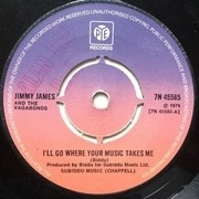 7inch Vinyl Single - Jimmy James & The Vagabonds - I'll Go Where Your Music Takes Me - Push-out Centre