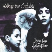 CD - Jimmy Page & Robert Plant - Walking Into Clarksdale