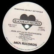 12inch Vinyl Single - Joan Jett & The Blackhearts - Fake Friends