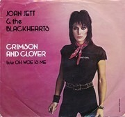 7inch Vinyl Single - Joan Jett & The Blackhearts - Crimson And Clover