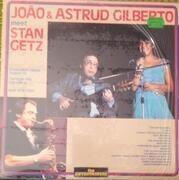 LP - João Gilberto / Astrud Gilberto / Stan Getz - João & Astrud Gilberto Meet Stan Getz