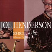 CD - Joe Henderson - So Near, So Far (Musings For Miles)