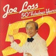 LP - Joe Loss - 50 Fabulous Years